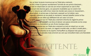 Mr Green – L'attente
