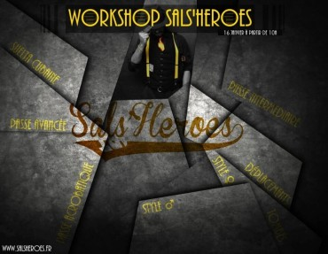 Workshop Sals'Heroes II